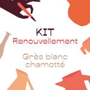 KIT renouvellement – grès blanc chamotté – A RETIRER SUR PLACE